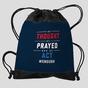 Now We Act #ENOUGH Drawstring Bag