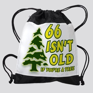 66 Isnt old Birthday Drawstring Bag