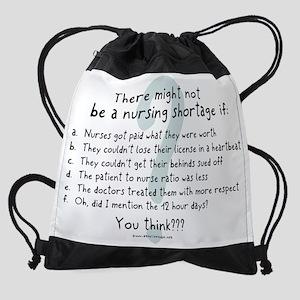 Might_not_be_nursing_shortage2 Drawstring Bag