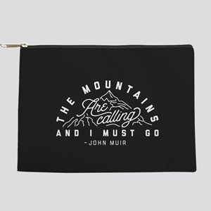 The Mountains Are Calling And I Must Makeup Pouch