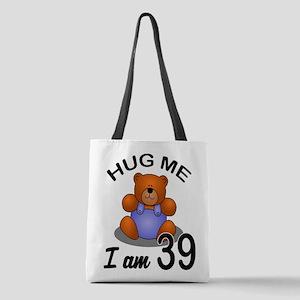 Hug me I Am 39 Birthday Designs Polyester Tote Bag
