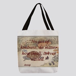 No Act Of Kindness - Aesop Polyester Tote Bag