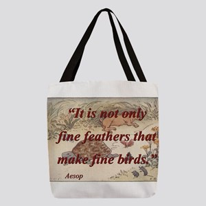 It Is Not Only Fine Feathers - Aesop Polyester Tot