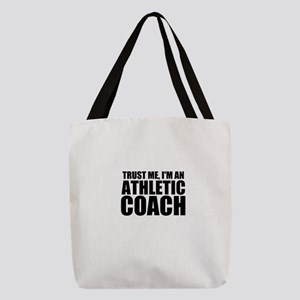 Trust Me, I'm An Athletic Coach Polyester Tote