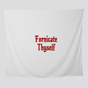 Fornicate Thyself Wall Tapestry