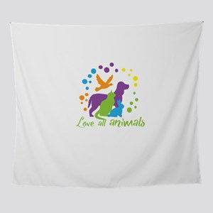 love all animals Wall Tapestry