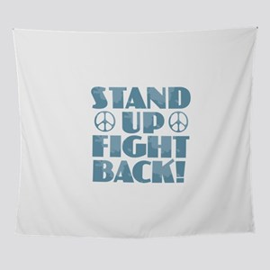 Stand Up Fight Back Wall Tapestry
