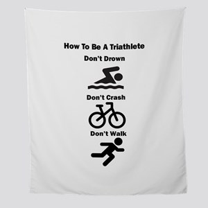 How To Be A Triathlete Funny Quote Wall Tapestry
