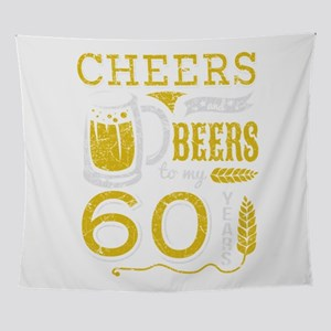 Cheers and Beers 60th Birthday Gift Wall Tapestry