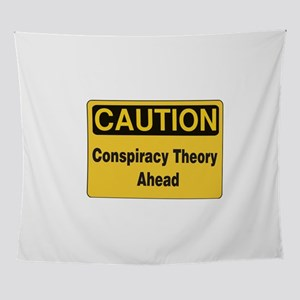 Caution Conspiracy Theory Ahead Wall Tapestry