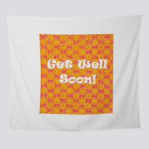 Get Well Soon Recuperate 4Delia Wall Tapestry