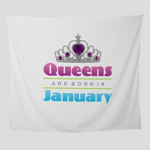 Queens are Born In January Wall Tapestry