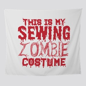 This Is My Sewing Zombie Costume Hal Wall Tapestry