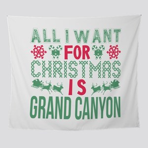 All I Want For Christmas Grand Canyo Wall Tapestry