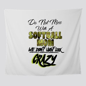 don't mess with a softball mom Wall Tapestry