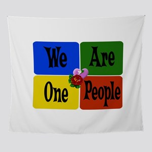 We Are One People Wall Tapestry