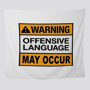 OFFENSIVE LANGUAGE Wall Tapestry