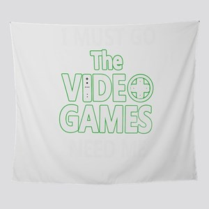 Video Games Need Me Console Gamer Wall Tapestry