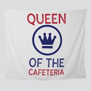 Queen of the Cafeteria - Lunch Ladie Wall Tapestry