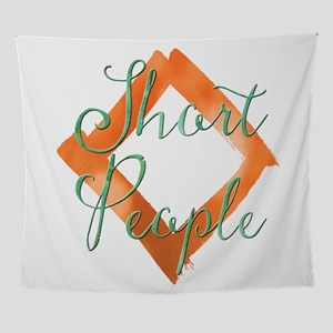 Short People Wall Tapestry