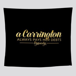 A Carrington Always Pays Her Debts Wall Tapestry