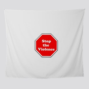 Stop the violence Wall Tapestry