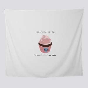 Ill make you cupcakes Personalize Wall Tapestry