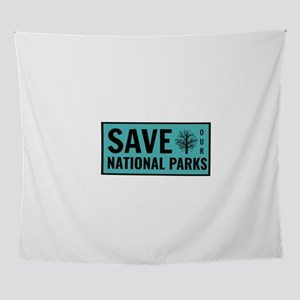 Save Our National Parks Wall Tapestry