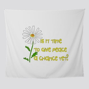 Give Peace A Chance Wall Tapestry