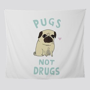 Pugs not drugs Wall Tapestry
