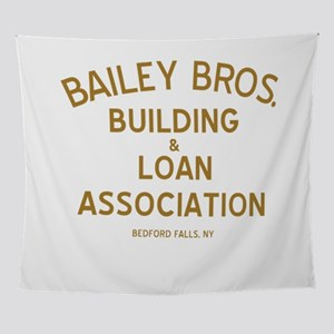 Bailey Brothers Building And Loan Wall Tapestry