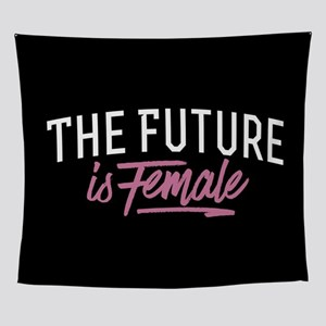 The Future Is Female Wall Tapestry