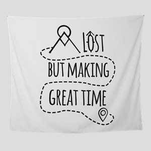 Lost but making great time Wall Tapestry