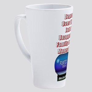 Depressed? Job Sucks? FUKITOL!!! 17 oz Latte Mug