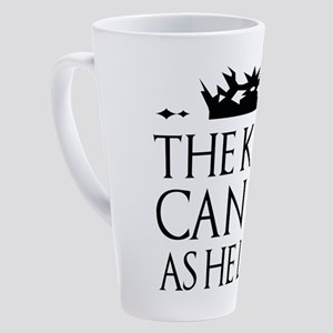 The King Can Do As He Likes 17 oz Latte Mug