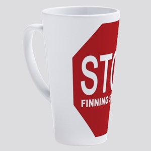 stop finning sharks sign 17 oz Latte Mug