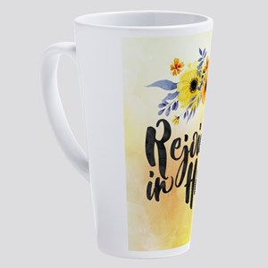 Rejoice in Hope 17 oz Latte Mug