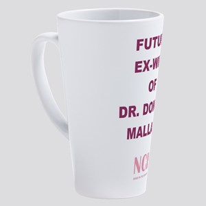 FUTURE EX-WIFE OF... 17 oz Latte Mug