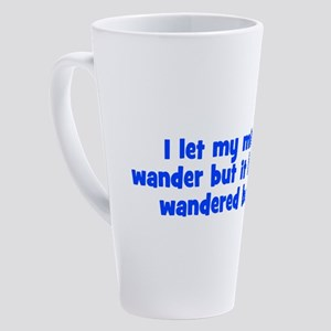 wanderingmind_bs2.png 17 oz Latte Mug