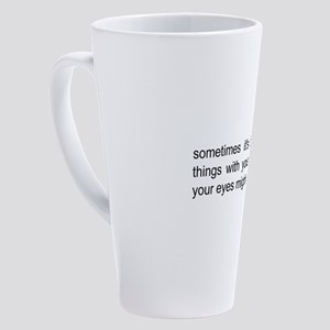 autism saying 17 oz Latte Mug