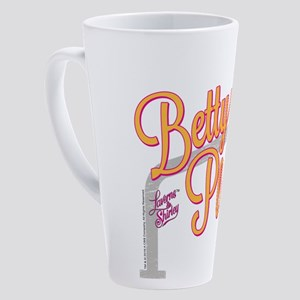 Laverne and Shirley: Betty Please 17 oz Latte Mug