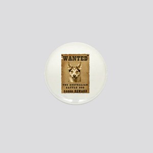 """Wanted"" Australian Cattle Dog Mini Button"