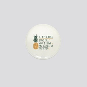 Be A Pineapple Mini Button