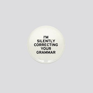 I'm Silently Grammar Mini Button