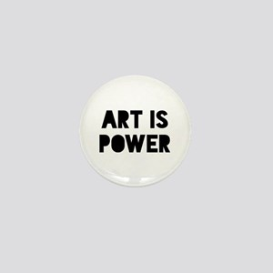 Art is Power Mini Button