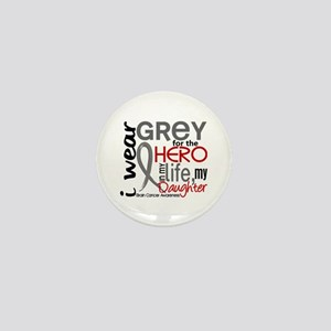 Hero in Life 2 Brain Cancer Mini Button