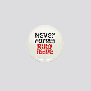Never Forget Ruby Ridge Mini Button
