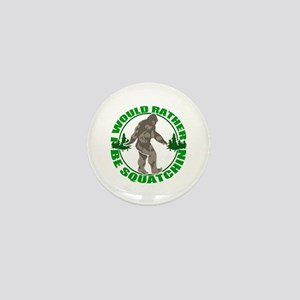Rather be Squatchin G Mini Button