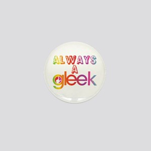 Always a Gleek Mini Button