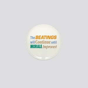 Beatings Will Continue - Mini Button
